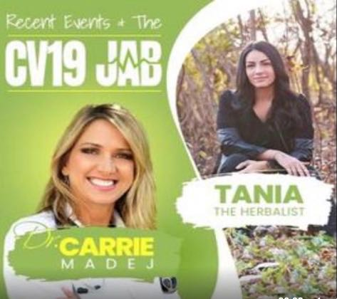 Bombshell:  Dr. Carrie Madej Confirms That Anyone Taking The Jab Will Be Gathering For Their Ultimate Enslavement Of Humanity!   Must Watch Video!! Interview With Tania The Herbalist.
